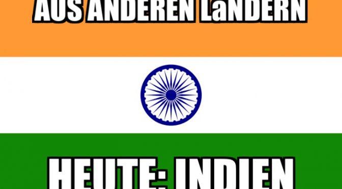 Andere Länder – Heute: Indien